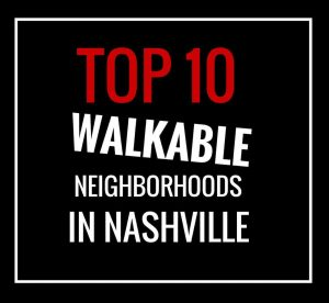 Nashville's most walkable neighborhoods
