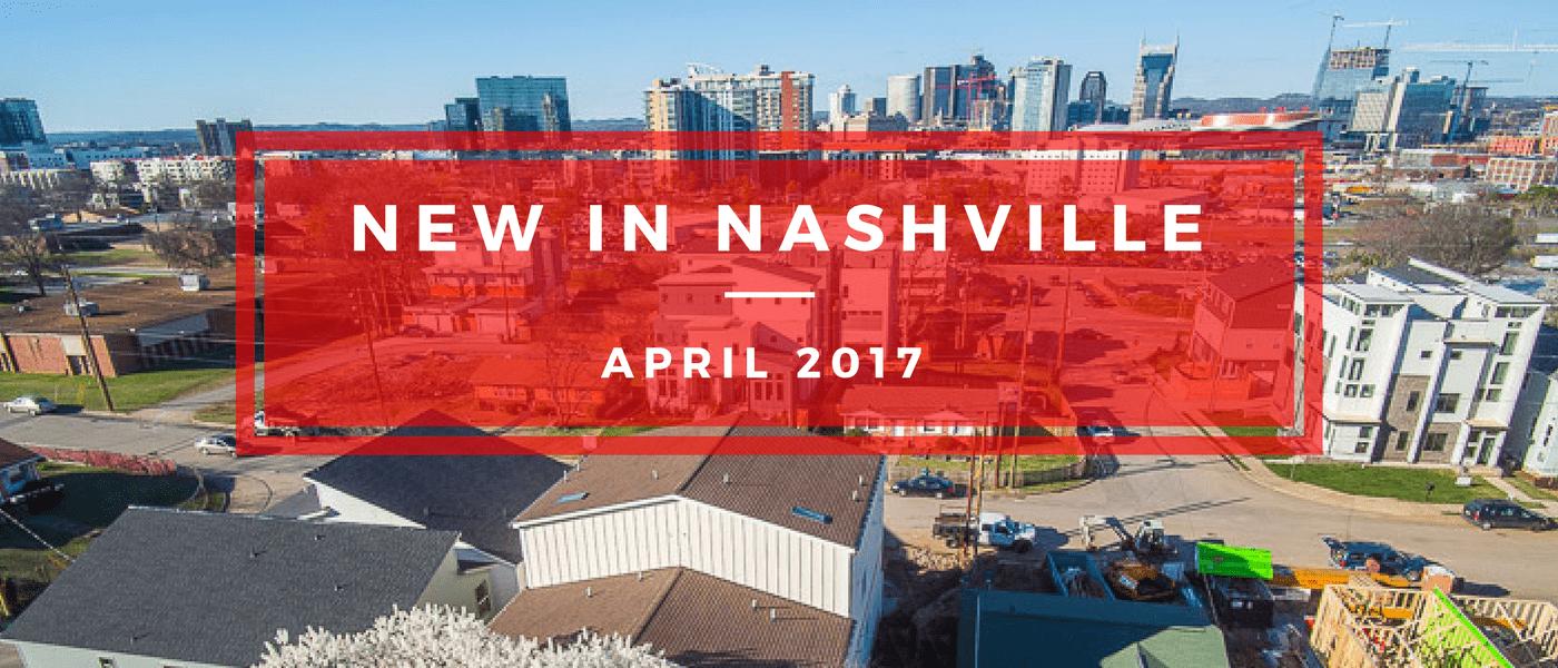 nashville april 2017 developments