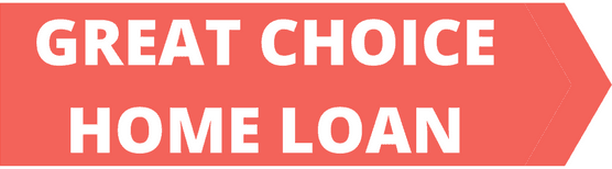 Great Choice Home Loan