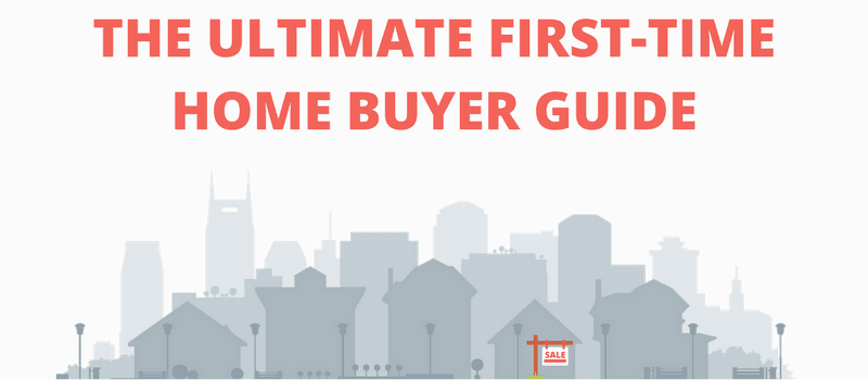 The Ultimate First Time Home Buyer Guide