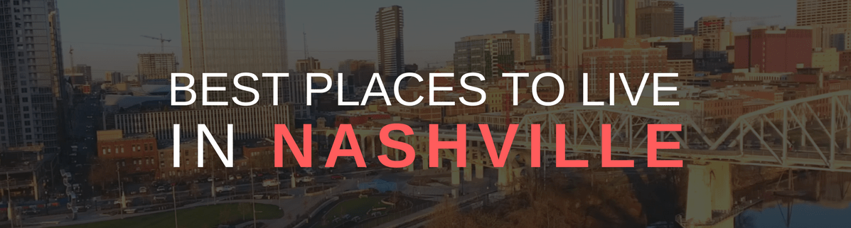 Best Places to Live in Nashville, TN