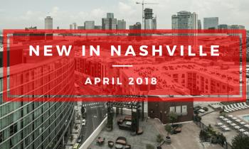 New developments in Nashville April 2018