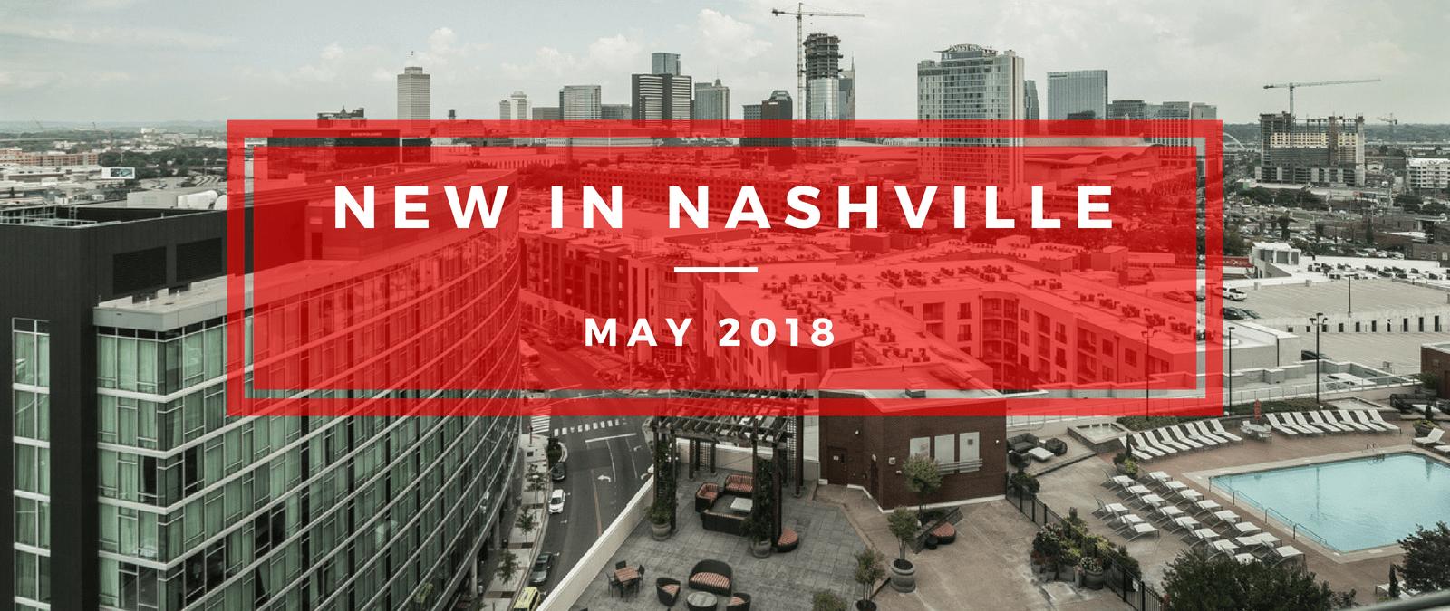 May 2018 Developments